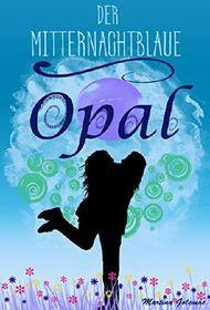 Der mitternachtblaue Opal