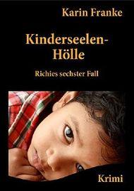 Kinderseelen-Hölle