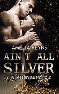 Ain't all Silver: Ketten aus Gold