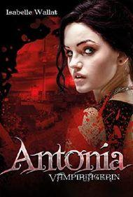 Antonia: Vampirjägerin
