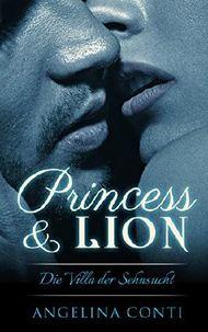 Princess & Lion: Die Villa der Sehnsucht