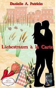 Liebestraum à la carte (Herzgeschichten 3)