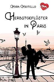 Herbstgeflüster in Paris (Verliebt in Paris 1)