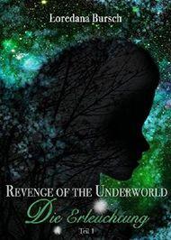 Revenge of the Underworld: Die Erleuchtung