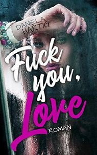 Fuck you, Love