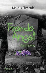 Fremde Angst - Nemesis