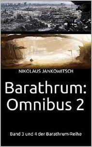 Barathrum: Omnibus 2: Band 3 und 4 der Barathrum-Reihe