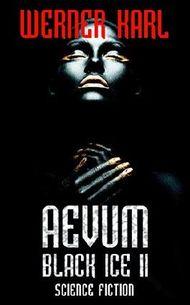 AEVUM: Black Ice II