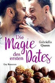 Die Magie des ersten Dates: Gay Romance