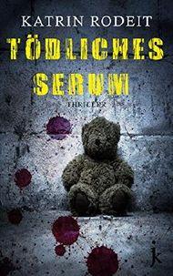 Tödliches Serum (Jessica-Wolf-Krimi 2)