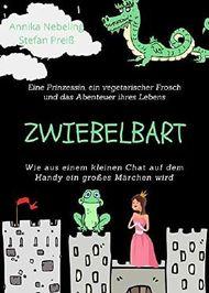 Zwiebelbart: Ein Internet-Chat wird zum Märchen