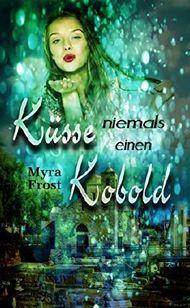 Küsse niemals einen Kobold