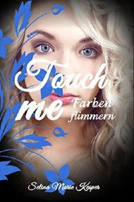 Touch me: Farbenflimmern