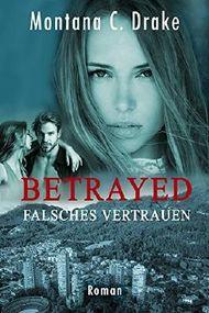 Betrayed - Falsches Vertrauen