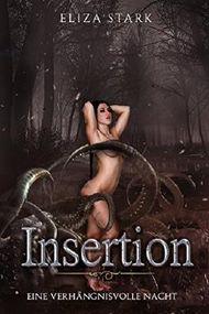 Insertion: Eine verhängnisvolle Nacht