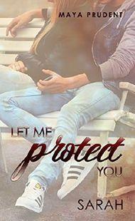 Let me protect you, Sarah