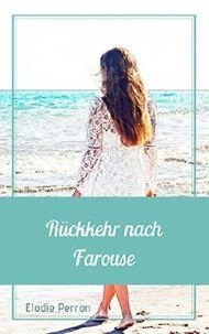 Rückkehr nach Farouse