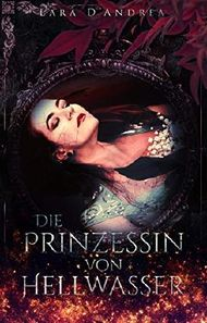 Die Prinzessin von Hellwasser