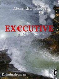 Executive: Allgäu-Krimi (Wangener Krimis)