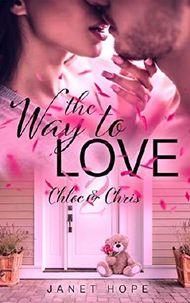 The Way to Love 2: Chloe & Chris