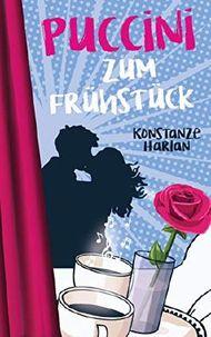Puccini zum Frühstück - Liebesroman