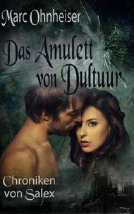 Chroniken von Salex (Das Amulett von Dultuur)