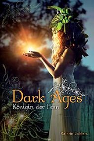 Dark Ages - Königin der Feen