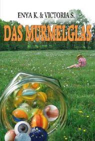 Das Murmelglas
