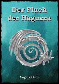 Der Fluch der Haguzza (Emma und Agathe)