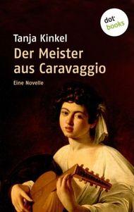 Der Meister aus Caravaggio