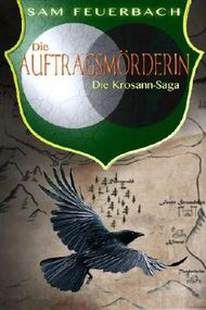 Die Krosann-Saga - Die Auftragsmörderin