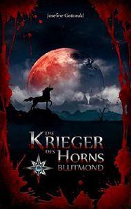 Die Krieger des Horns 2 - Blutmond