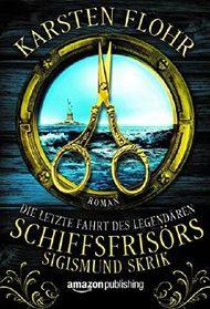 Die letzte Fahrt des legendären Schiffsfrisörs Sigismund Skrik