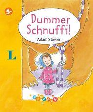 Dummer Schnuffi! - Bilderbuch