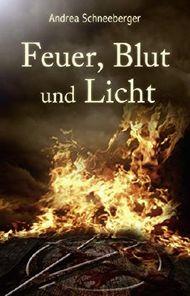 Feuer, Blut und Licht