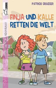 Finja und Kalle retten die Welt