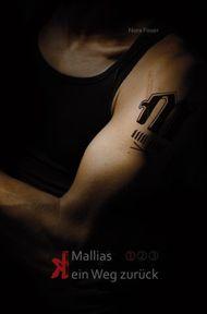 Mallias - (k)ein Weg zurück