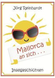 Mallorca an sich ...