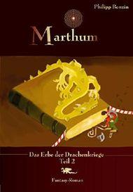 Marathum: Das Erbe der Drachenkriege Teil 2