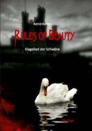 Rules of Beauty: Klagelied der Schwäne