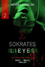 Sokrates Lieyes - Band 2 - Thriller