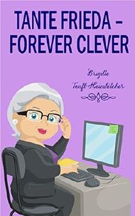 Tante Frieda - forever clever