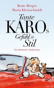 Tante Karos Gefühl für Stil