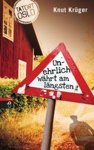 Tatort Oslo - Unehrlich währt am längsten