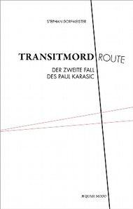 Transitmordroute