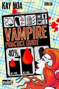 Vampire Practice Guide - Auf den Werwolf gekommen