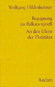 Begegnung im Balkanexpreß. An den Ufern der Plotinitza