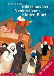 Bilder aus der 'Neukirchener Kinder-Bibel', Farbfolien