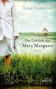 Das Gelübde der Mary Margaret