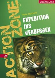 Expedition ins Verderben